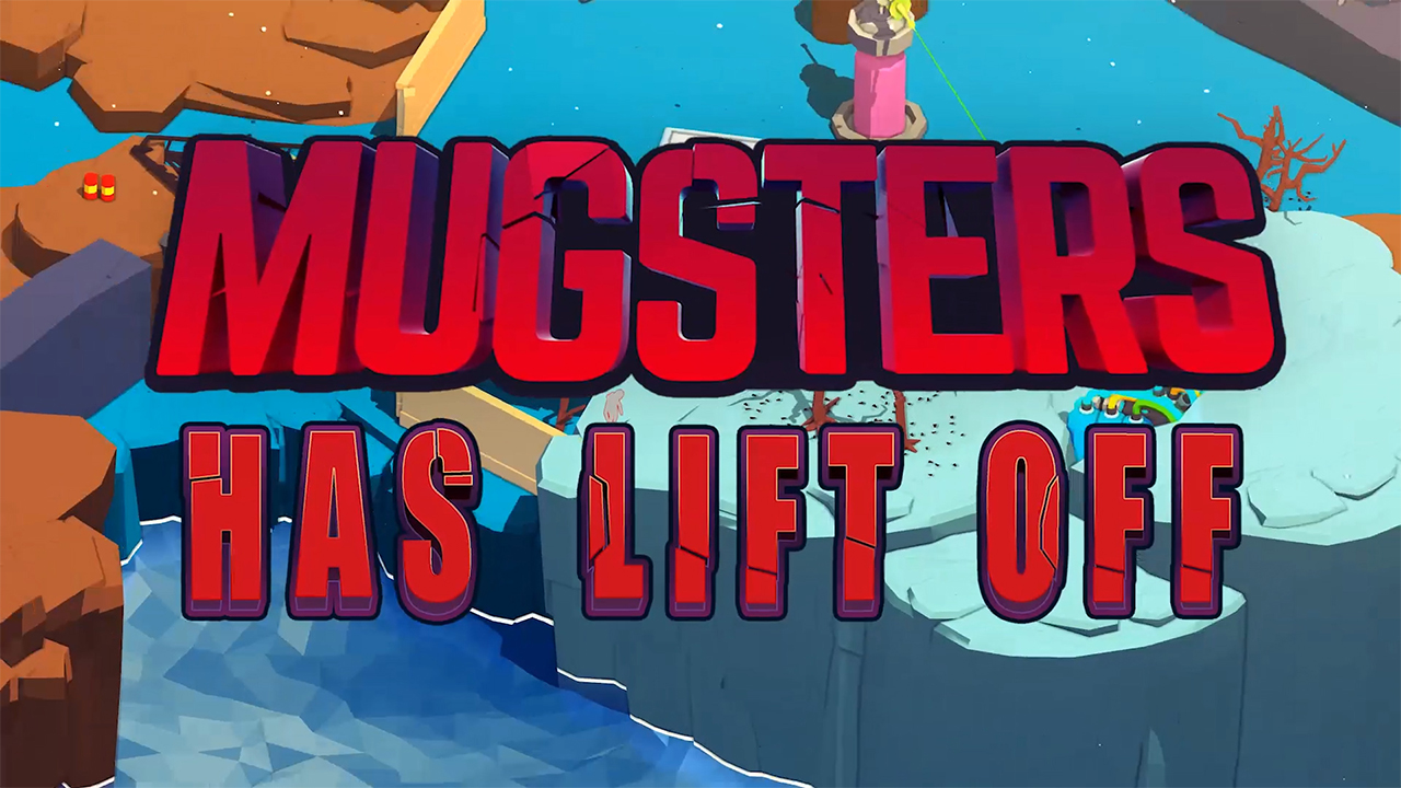 Mugsters – Available Now on Nintendo Switch, PS4, Xbox One and Steam!