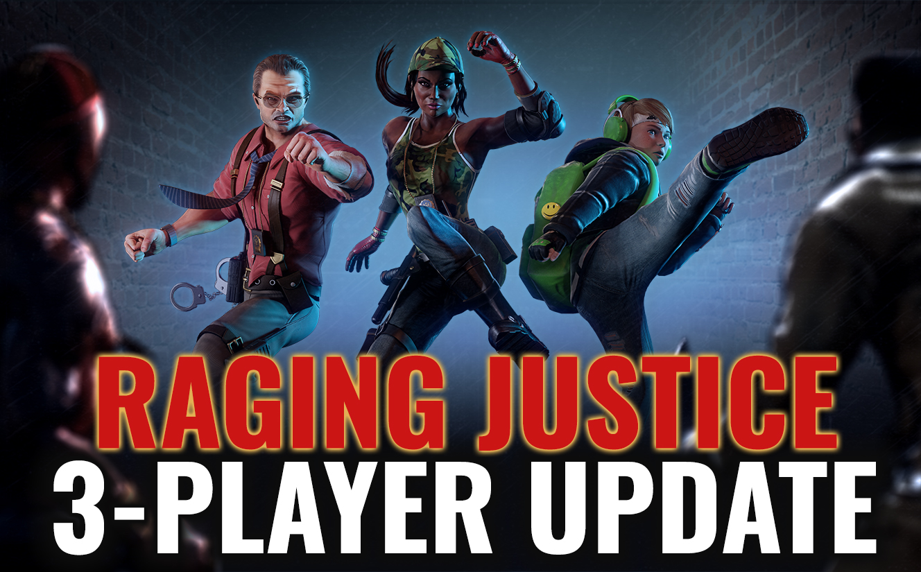 3-Player Mode and more added to RAGING JUSTICE!