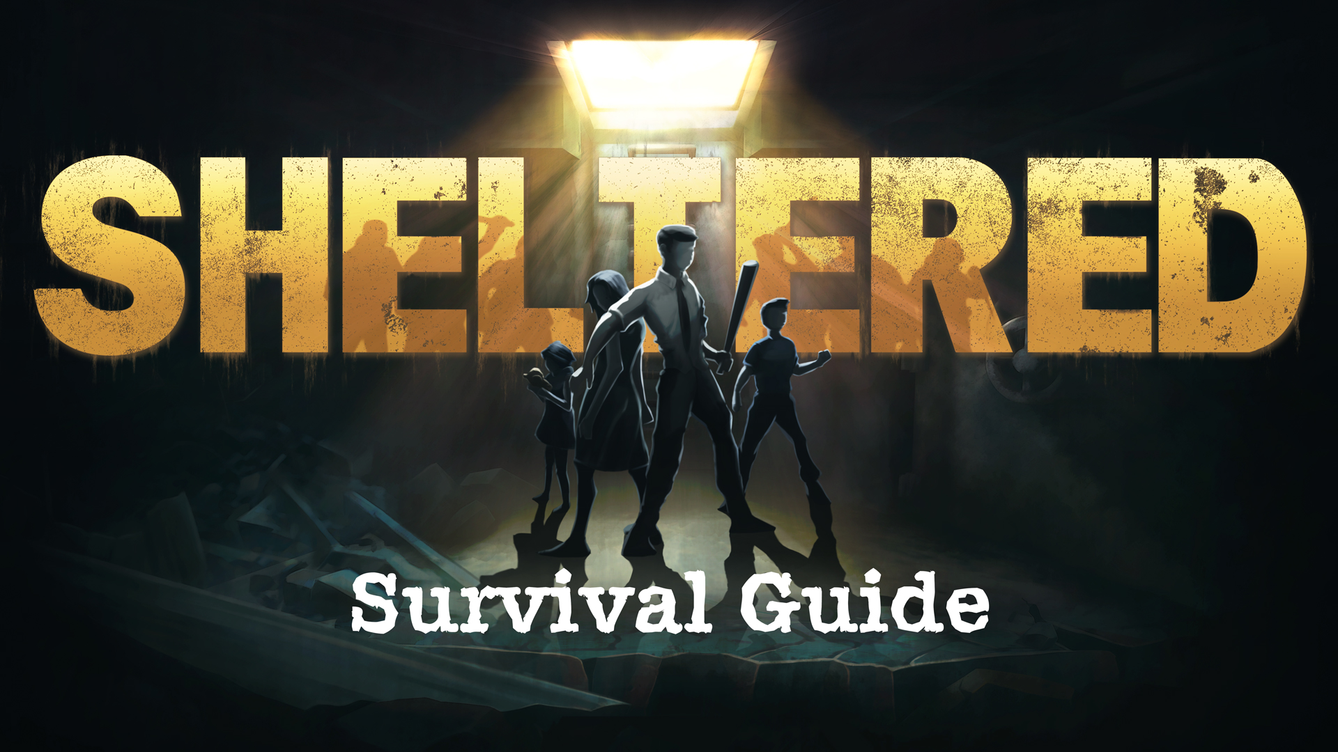 Sheltered – Survival Guide & FAQ