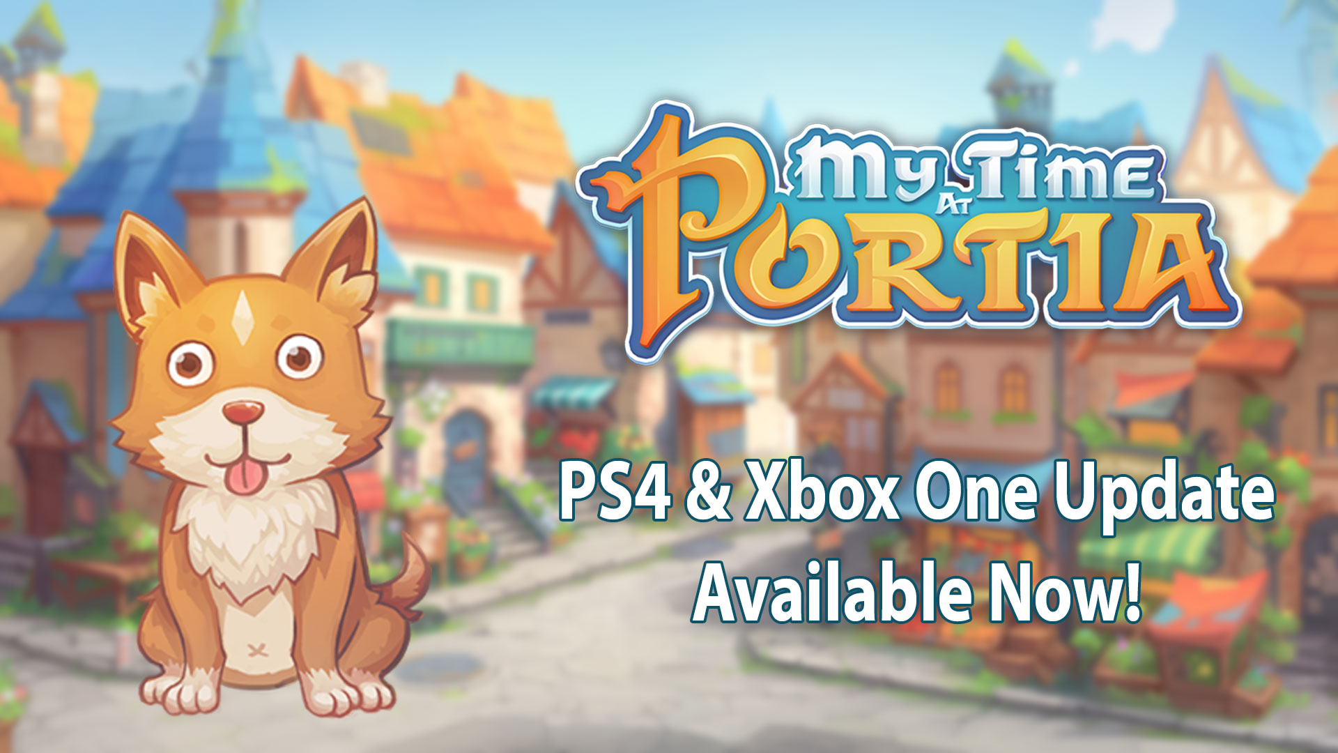 My Time At Portia – PlayStation 4 and Xbox One Update!