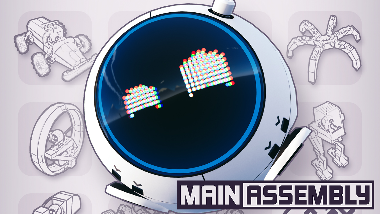 Introducing Main Assembly!