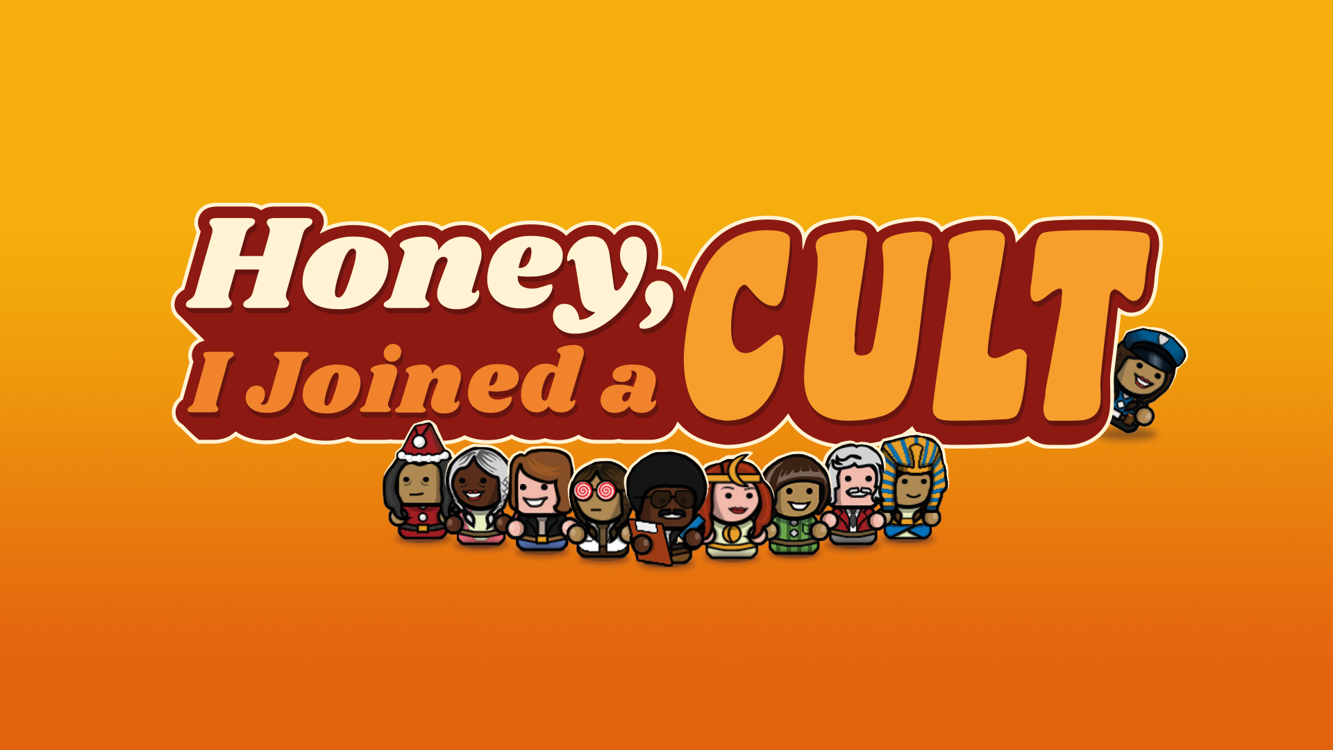 Introducing Honey, I Joined a Cult!